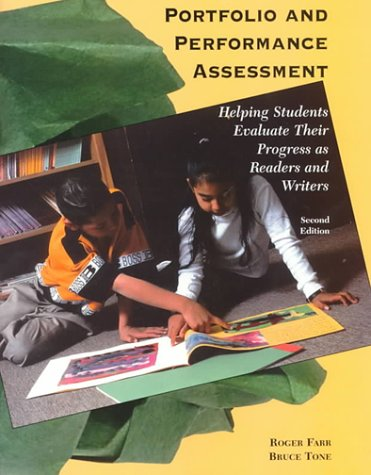 9780155054028: Portfolio and Performance Assessment: Helping Students Evaluate Their Progress as Readers and Writers