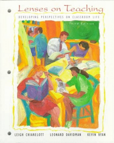 9780155054707: Lenses on Teaching: Developing Perspectives on Classroom Life