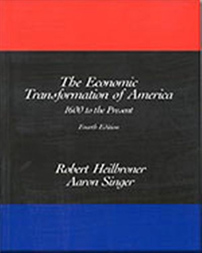 9780155055308: The Economic Transformation of America: 1600 to the Present: 1600 to the Present v. 1 & 2