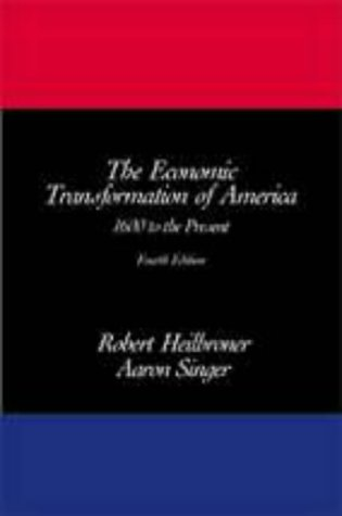 9780155055308: The Economic Transformation of America: 1600 to the Present, 4th Edition: 1600 to the Present v. 1 & 2