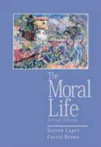 9780155055476: The Moral Life, 2nd Edition