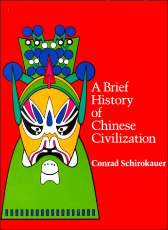 9780155055681: A Brief History of Chinese Civilization