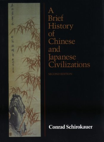 9780155055698: A Brief History of Chinese and Japanese Civilizations