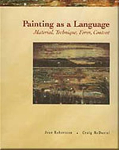 9780155056008: Painting as a Language: Material, Technique, Form & Content