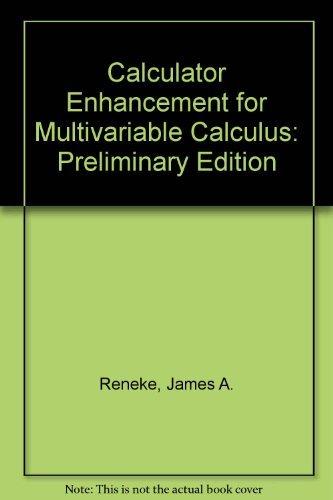 Calculator Enhancement for Multivariate Calculus: Reneke, James A.
