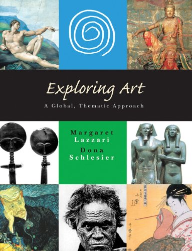 Exploring Art: A Global, Thematic Approach: Margaret Lazzari