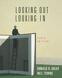 Looking Out, Looking In 9780155058118 Used by over a million readers, LOOKING OUT, LOOKING IN, Tenth Edition continues the approach that has made it the leading interpersonal