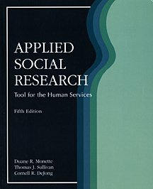 Applied Social Research: A Tool for the: DeJong, Cornell R.,