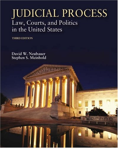 Judicial Process, Law, Courts, and Politics in the United States - Third Edition: Neubauer, David W...