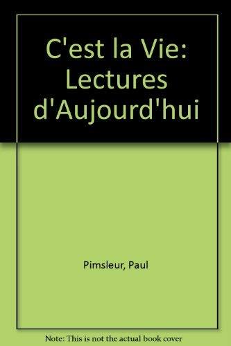 9780155058903: C'est La Vie : Lectures D'aujourd'hui