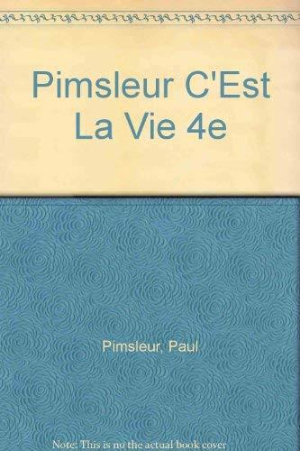 9780155058934: Pimsleur C'Est La Vie 4e (French Edition)