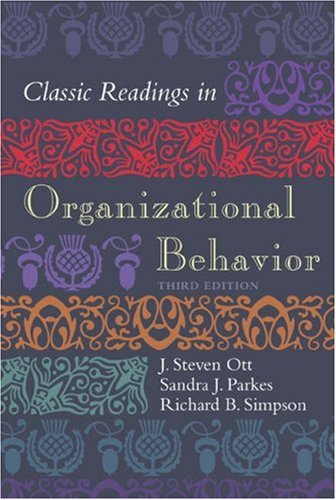 9780155058965: Classic Readings in Organizational Behavior 3rd Edition