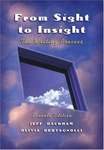 9780155059160: From Sight to Insight: The Writing Process