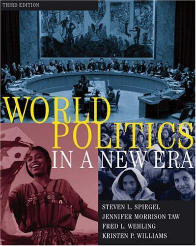World Politics in a New Era: Kristen Williams; Steven