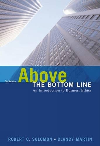 9780155059504: Above the Bottom Line: An Introduction to Business Ethics