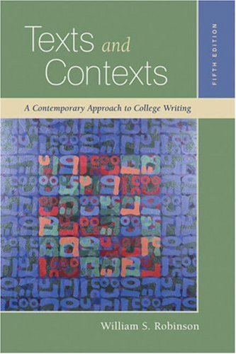 Texts and Contexts: A Contemporary Approach to: William S. Robinson,