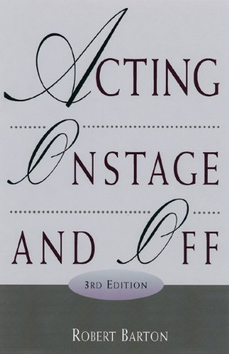 9780155060739: Acting Onstage and Off