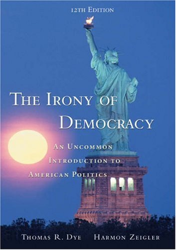 9780155061217: The Irony of Democracy (with InfoTrac) (Available Titles CengageNOW)