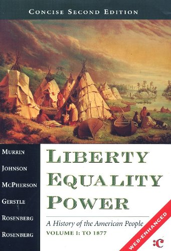 Liberty, Equality, Power a History of the