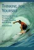 9780155062566: Thinking for Yourself: Developing Critical Thinking Skills Through Reading and Writing