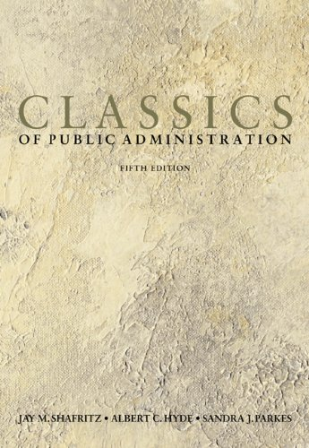 9780155062603: Classics of Public Administration, 5th Edition