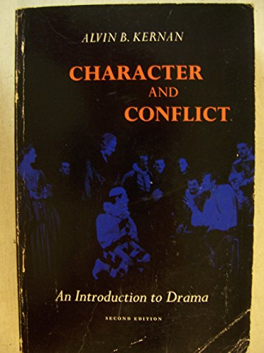 9780155062719: Character and Conflict: An Introduction to Drama