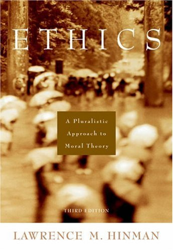 9780155062948: Ethics: A Pluralistic Approach to Moral Theory