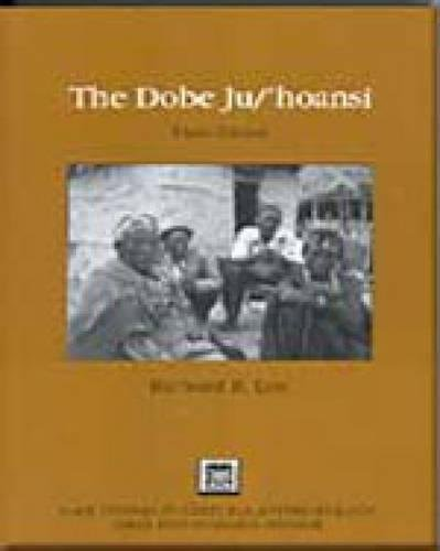 9780155063334: The Dobe Ju/'Hoansi (Case Studies in Cultural Anthropology)