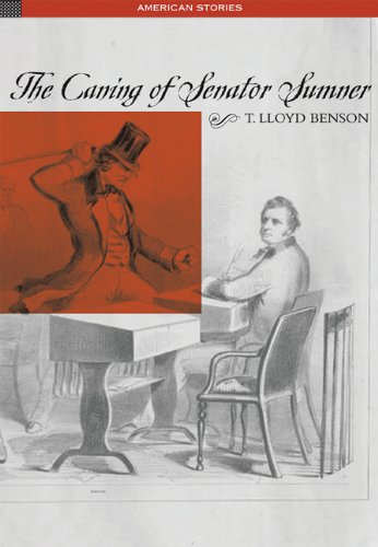 9780155063471: The Caning of Senator Sumner (American Stories)