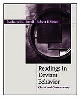 Readings in Deviant Behavior: Classic and Contemporary: Nathaniel Eugene Terrell,