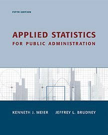 9780155067035: Applied Statistics for Public Administration