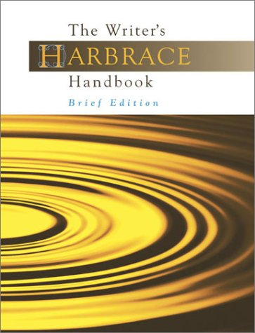 The Writer's Harbrace handbook (Brief Edition) (015506830X) by Robert Keith Miller; Suzanne Strobeck Webb; Winifred Bryan Horner; John C. Hodges