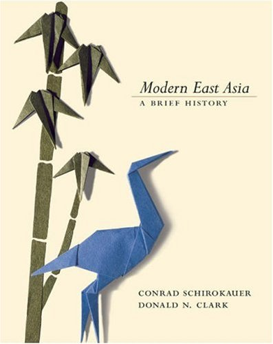 9780155068476: Modern East Asia: A Brief History (with InfoTrac®)