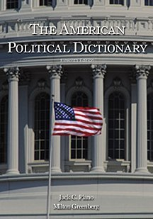9780155068674: The American Political Dictionary
