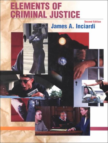 9780155068766: Elements of Criminal Justice