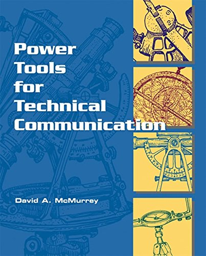Power Tools for Technical Communication: McMurrey, David A.