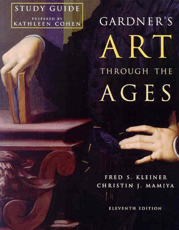 Gardner's Art Through The Ages, Study Guide: Kathleen Cohen, Richard