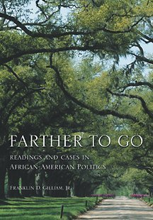 9780155072329: Farther to Go: Readings and Cases in African-American Politics