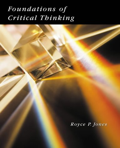 9780155072756: Foundations of Critical Thinking