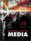 9780155073180: Reporting for the Media