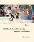 9780155074101: Child, Family, School, Community: Socialization and Support
