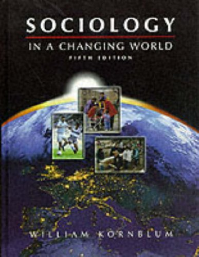 9780155074309: Sociology in a Changing World