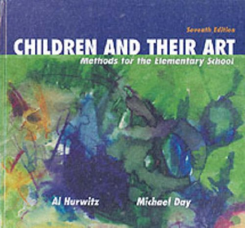 9780155074385: Children and Their Art: Methods for the Elementary School