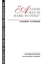 9780155074705: A Good Man is Hard to Find (The Harcourt Brace casebook series in literature)