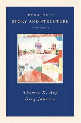 Perrine's Story and Structure: Thomas R. Arp,