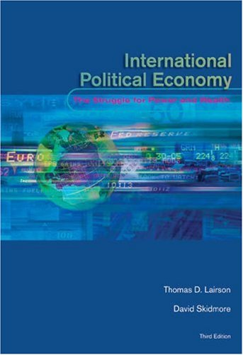 9780155074972: International Political Economy: The Struggle for Power and Wealth