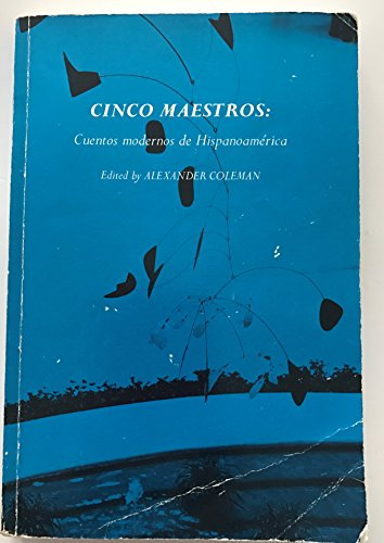 Cinco maestros: Cuentos modernos de Hispanoamérica (Spanish: Borges, Jorge Luis;