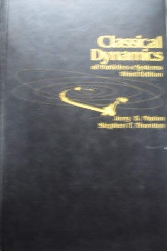 9780155076402: Classical Dynamics of Particles &