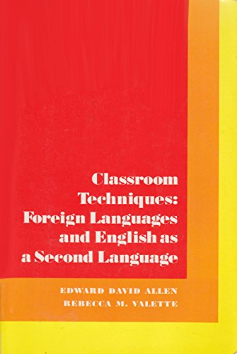Classroom Techniques: Foreign Languages and English As: Allen, Edward David
