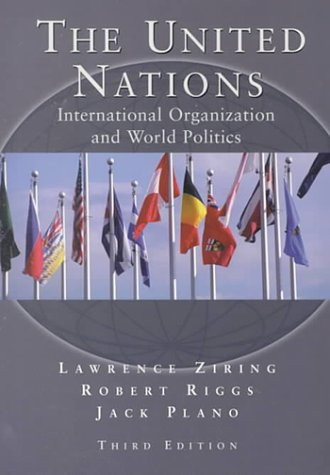 9780155078659: The United Nations: International Organization and World Politics